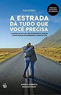 """capa de """"A Estrada dá Tudo que Você Precisa"""", um dos livros para viajar"""